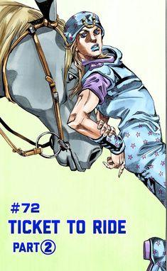 JoJo's Bizarre Adventure Part 7 - Steel Ball Run [Official Colored] - Vol. 72 Ticket to Ride Part 2 - MangaDex Bizarre Art, Jojo Bizarre, Jojo Parts, Ticket To Ride, Jojo Bizzare Adventure, Manga To Read, Poses, Fictional Characters, Steel