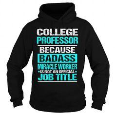 Awesome Tee  College Professor Shirts & Tees #tee #tshirt #named tshirt #hobbie tshirts # College Professor