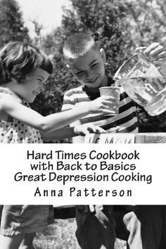 Read Online Hard Times Cookbook with Back to Basics Great Depression Cooking, Author Anna Patterson Book Club Books, Books To Read, Celine, Depression Era Recipes, Chipped Beef, Basic Cookies, Great Depression, Cool Books, Back To Basics