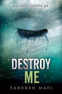DESTROY ME - Tahereh Mafi ( Saga Shatter Me ) #saga #shatterme #destroyme #taherehmafi #juliette #adam #warner #sector45 #leer #libros #comentarios #pinterest #google