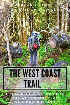 A comprehensive guide to hiking the West Coast Trail on Vancouver Island, BC. One of the most famous treks in Canada. How to get to the trail-head, cost of trekking, best season for hiking in Vancouver, packing list, walking itinerary. West Coast Canada, West Coast Trail, Fishing Boat Accessories, Travel Around The World, Around The Worlds, Hiking Tips, Backpacking Tips, Us Road Trip, Ultimate Travel