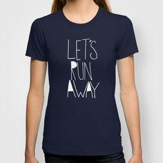 Let's Run Away: Mount Rainier T-shirt