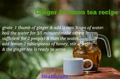 #Healthzone #follow #tea #personaltrainer #ginger #lemon #recipe #drink #healthy