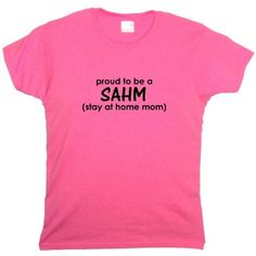 $32.95-$49.99 Baby Flirty Diva Tees Woman's LooseFit T-Shirt-Proud to be a SAHM (stay at home mom)-Pink Azalea-Black Size Medium Fits 40 Inch Bust - Flirty Diva Tees Size Chart Our finest feminine 100% cotton crew neck saying T-Shirt in Pink Azalea with Black quote is the perfect combination of luxury and versatility. Available in our more discrete loose fitting LooseFit style. The crew neck is  ...