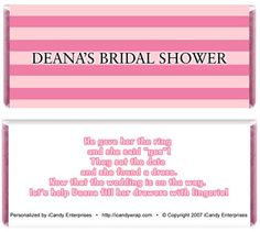 """Victoria's Secret themed bridal shower candy bars     """"He gaver her the ring and she said yes!  They set the date and she found a dress.  Now that the wedding is on the way, let's help Deana fill her drawers with lingerie!"""
