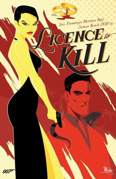 'Licence To Kill' by Mike Mahle.