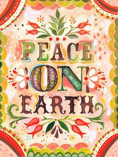 Peace on Earth - print. by Katie Daisy TheWheatfield on Etsy Noel Christmas, Little Christmas, All Things Christmas, Bohemian Christmas, Christmas Quotes, Christmas Oranges, Canadian Christmas, African Christmas, Christmas Goodies