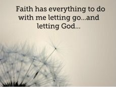 This is what the theme of my next tattoo is! Let go let God with a dandelion blowing