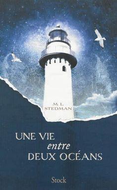"""""""Une vie entre deux océans""""./""""The light between oceans"""" by M.L. Stedman. Après l'horreur des tranchées, Tom Sherbourne devient gardien de phare sur l'île de Janus en Australie. A l'abri des tumultes du monde, il coule des jours heureux avec sa femme Isabel. Leur bonheur est contrarié par leur difficulté à avoir un enfant. Jusqu'au jour où une embarcation vient s'échouer sur le rivage avec le cadavre d'un homme à son bord et un bébé sain et sauf... Premier roman. Critique de Elle : click 2X"""