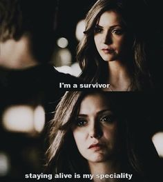 """""""I'm not a rebel- I'm a survivor. Unfortunately for me, staying alive is my specialty."""" (Ciana)"""