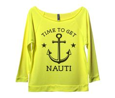 Time To Get Nauti Womens 3/4 Long Sleeve Vintage Raw Edge Shirt