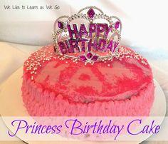 Easy DIY Princess Birthday Cake!   We Like to Learn as We Go #princess #cakes