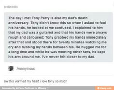 Tony Perry is the nicest man alive like omg i got teared up just reading it. I love him <3