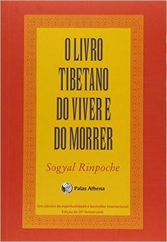 26,10 - O Livro Tibetano do Viver e do Morrer - 9788560804191 - Livros na Amazon Brasil