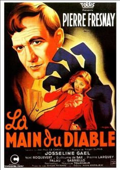 Maurice Tourneur's La Main du Diable (The Hand of the Devil), made in occupied France, uses a Faustian pact and the idea of possession that would have resonated in those opposed to the Germans, as Frank Lafond argues. Horror Fiction, Horror Movies, Cinema Posters, Film Posters, Francois Truffaut, Psychological Horror, Fantasy Movies, Maurice, Director