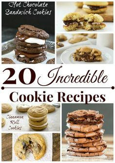 20 Incredible Cookie Recipes