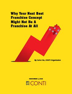 Why Your Next Best Franchise Concept Might Not Be A Franchise At All  #CONTI #ThinkBrink