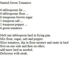 Green Tomatoes, Fried