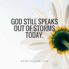 God still speaks out of storms today.