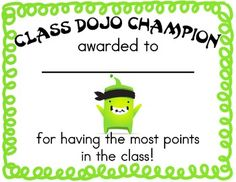 Another Dojo certificate for highest points.  Might also be cool to make one for most improved (percentage-wise) from one week to the next.  The teacher would not need to track this; students can find their own percentages by week on their student accounts, and they'd need to inform the teacher of their improvement/difference from one week to the next.