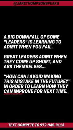 Great leaders mess up like everyone else - but they differ in how they respond to the mess up. Own your actions and then make the moves to get better. Positive Motivation, Great Leaders, Mess Up, Everyone Else, Get Well, Competition, Motivational Quotes, Learning, Motivating Quotes