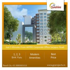 GR Sunshine is ongoing Project In Sarjapur Road, Which is close Approximate to WIPRO Corporate Office. Which Come with 1,2,3 BHK Flats.  To Know more (Or) Booking:  ## Visit: http://grprojects.in/apartments/sunshine/ (Or) ## Call: +91 8880681616