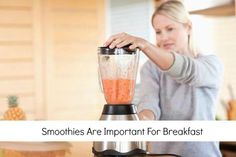 Why are smoothies important for breakfast? Click to check out the article.