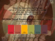 SS 2016 Trend Forecasting for Women, Men, Intimate, Sports Apparel - Break the boundaries and the rules. Let us all bring new ideas together to create a whole new Richness picture for this amazed Spring Summer 2016 www.FashionWebGraphic.com