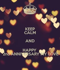 Happy Anniversary with Love Soulmate 2 Year Anniversary Quotes, Anniversary Poems For Husband, 2nd Anniversary, Soul Mate Love, First Love, My Love, Some Quotes, People Around The World, A Good Man