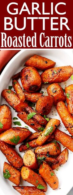 Garlic Butter Roasted Carrots – Ridiculously easy, yet tender and SO incredibly delicious roasted carrots with garlic butter. #sidedish #holidayrecipes #carrots