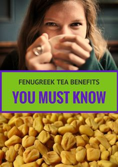 Fenugreek tea has been used as early as 1500 B.C. to treat a variety of conditions.