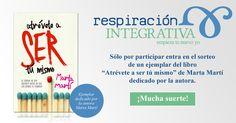 "Sorteo Libro ""Atreveté a ser tu mismo"" de Marta Martí"