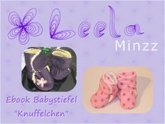 Leela Minzz: Knuffelchen sind wieder da !!! Freebook Babystiefel Wagenschuhe Schuhe