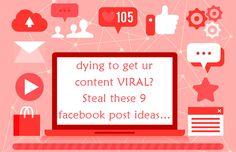 dying to get ur content VIRAL? Steal these 9 facebook post ideas =) http://www.mavisedutech.com/blog/viral-facebook-post-ideas/