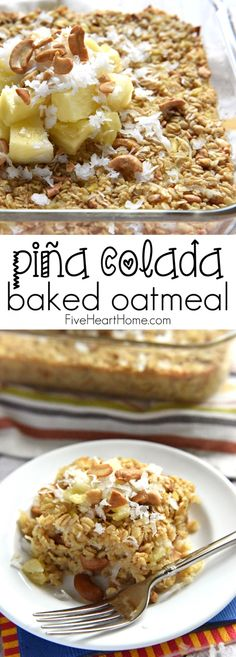 Piña Colada Baked Oatmeal ~ this wholesome breakfast recipe gets a tropical twist with the addition of fresh minced pineapple, coconut milk, and shredded coconut Brownie Desserts, Oreo Dessert, Mini Desserts, Clean Eating Breakfast, What's For Breakfast, Healthy Breakfast Recipes, Brunch Recipes, Healthy Food, Healthy Eating