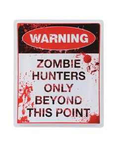 Zombie Hunter Sign