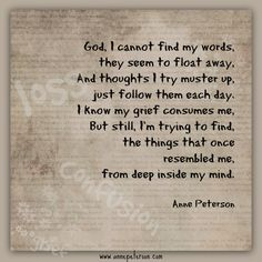 confused, grieving, loss, feeling lost, trying to find myself, Anne Peterson, poetry  www.annepeterson.com  email list  http://eepurl.com/bo_xlL