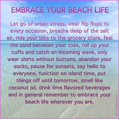 Embrace your beach life...
