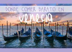 Sitios donde comer barato en Venecia. Te hablamos de 5 restaurantes donde comer barato en Venecia por menos de 10€, con las opciones que comer, precios, donde se encuentran y más información