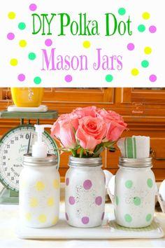 Polka Dot Mason Jars from CupcakesandCrinoline.com