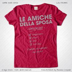 Magliette Addio al Nubilato Amiche della Sposa T-Shirt colore Amarena Stampa Personalizzata Argento Taglia XS, S, M, L, XL