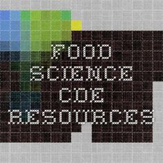 Food Science CDE Resources