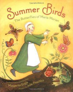 Summer Birds: The Butterflies of Maria Merian by Margarita Engle http://smile.amazon.com/dp/0805089373/ref=cm_sw_r_pi_dp_dM4mvb13T6Z5S