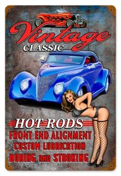 Vintage and Retro Wall Decor - JackandFriends.com - Vintage Vintage Hot Rods - Pin-Up Girl Metal Sign, $39.97 (http://www.jackandfriends.com/vintage-vintage-hot-rods-metal-sign/)