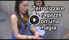 Terrorizzare le ragazze con una magia