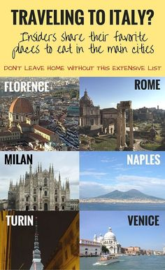 Traveling to Italy? An Extensive List of Places to Eat in Rome, Florence, Milan, Naples, Turin, Venice and more.