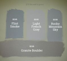 We looked at three different shades of the grey/blue we were going for: Flint Smoke, Light French Gray, & Rocky Mountain Sky (all Behr).