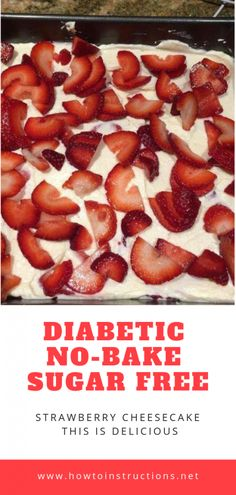 Diabetic No-Bake Sugar Free Strawberry CheesecakeYou can find Sugar free desserts for diabetics and more on our website.Diabetic No-Bake Sugar Free Strawberry Cheesecake Diabetic Friendly Desserts, Diabetic Recipes, Healthy Recipes, Diabetic Snacks, Strawberry Recipes For Diabetics, Baking For Diabetics, Desserts For Diabetics, Diabetic Cake, Pre Diabetic