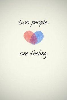 Two people. One feeling.