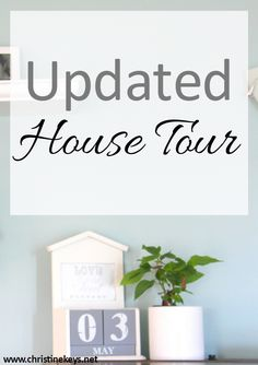 Updated House Tour Renovation on a Budget Farmhouse Style Decorating, Interior Design Inspiration, House Tours, Keys, June, Christmas, Frugal Living, Blogging, Budget